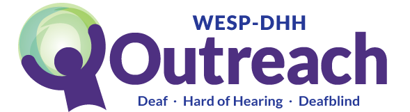 Outreach Services for the Deaf, Hard of Hearing, and Deafblind