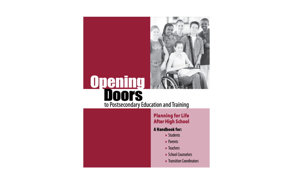 Cover of Opening Doors to Postsecondary Education and Training, Planning for Life After High School document.