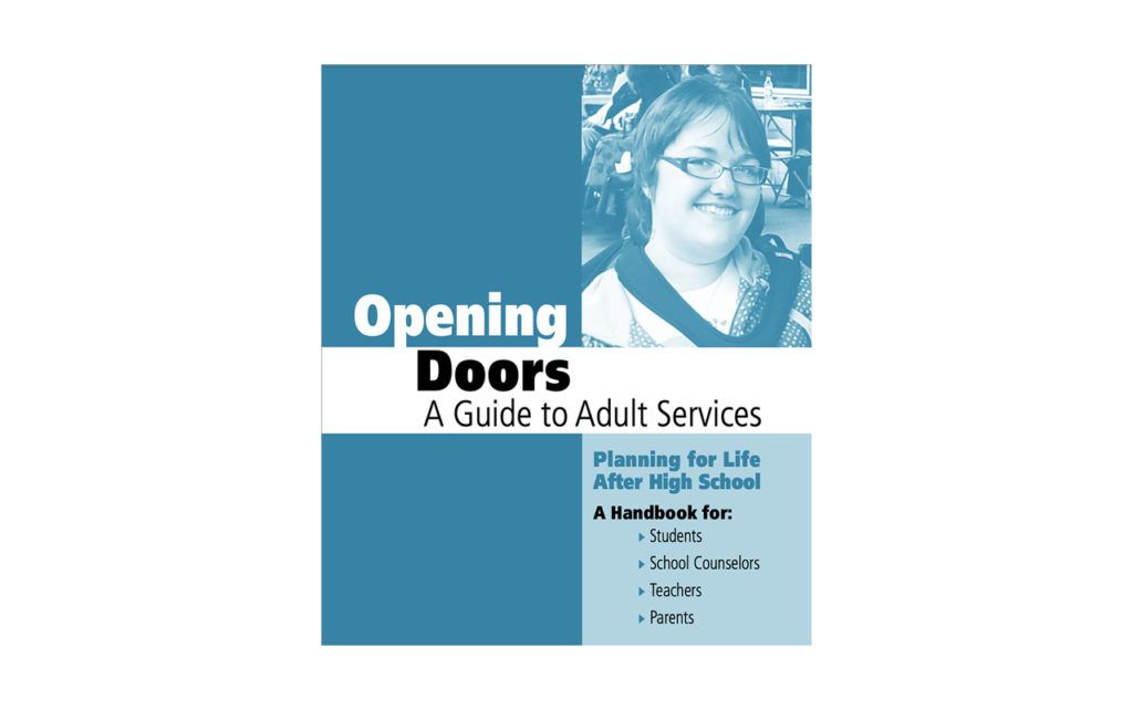 Cover of Opening Doors: A Guide to Adult Services, Planning for Life After High School document.