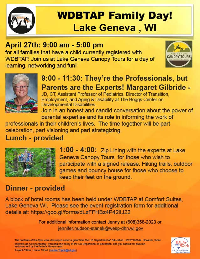 Promotional flyer for WDBTAP Family Day. Background is a vertical gradient of yellow to orange from top to bottom. The graphics and images include the WDBTAP logo, Lake Geneva Canopy Tours logo, guest speaker Margaret Gilbride's photo, and an action photo of people participating in a tree top canopy tour. Text information (included below) is included in black.
